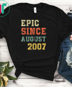 Epic Since August 2007 T-Shirt 9 Years Old Birthday T-Shirt