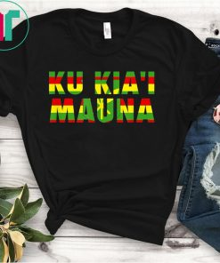 Hawaiian We Are Mauna Kea - Ku Kia'i Mauna T-Shirt
