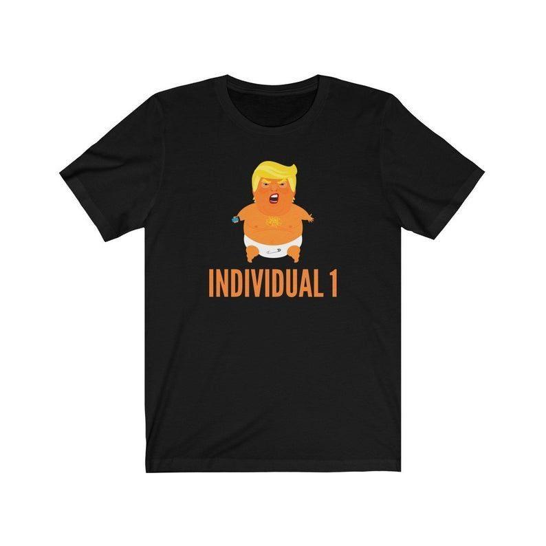 Thanksgiving Gift Ideas 2020 Individual 1 Shirt Baby Trump Funny Anti Trump Individual 1 Shirt