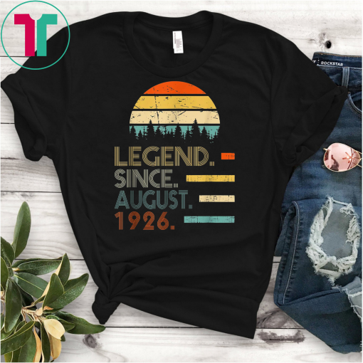 Legend Since August 1926 93rd Birthday Gift 93 Years Old Gift T-Shirt