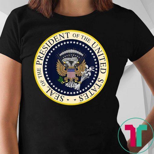 One Term Donnie Merchandise Shirt Fake Presidential Seal T-Shirt