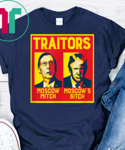 Traitors Ditch Moscow Mitch t-shirts T-Shirt