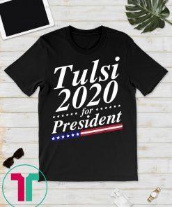 Tulsi 2020 Tulsi Gabbard 2020 Gift Tee Shirt