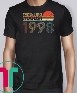 Vintage Awesome Since August 1998 T-Shirt 21st Birthday Gift1