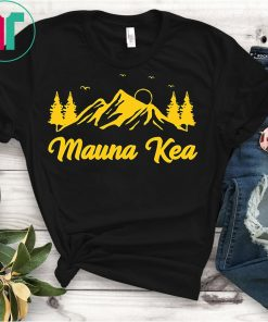 We Are Mauna Kea Ku Kia'i Mauna Mountain Shirt