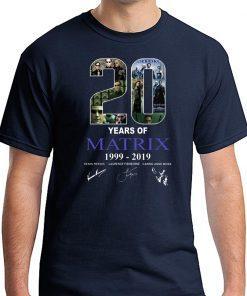 20 years of matrix 1999-2019 signatures shirt