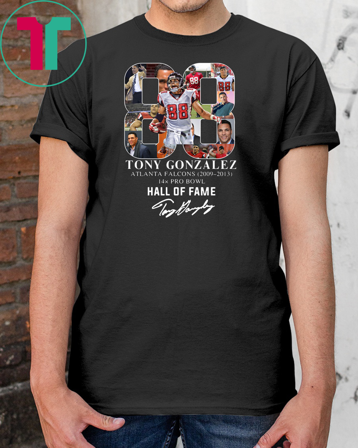 5556f576 88 tony gonzalez atlanta falcons hall of fame signature shirt -  Reviewshirts Office