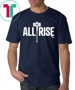 All Rise For 100 Home Runs T-Shirt