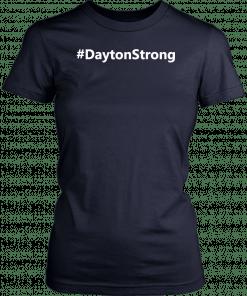 #DaytonStrong t shirt Dayton Strong Unisex T-Shirt