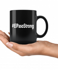 #ElPasoStrong El Paso Strong Shooting Mug