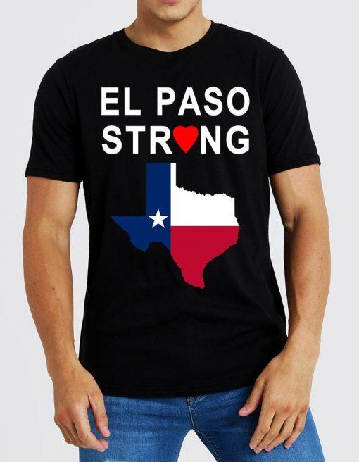 #ElPasoStrong El Paso Strong T-Shirt