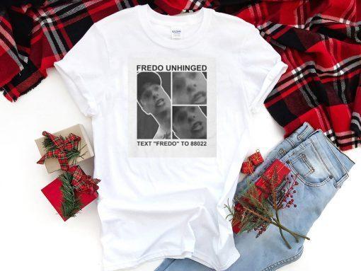 Fredo unhinged t shirt fredo cuomo t shirt fredo cuomo tshirt