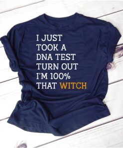 Halloween Costume I'm A 100 Percent With That Witch Gift T-Shirt