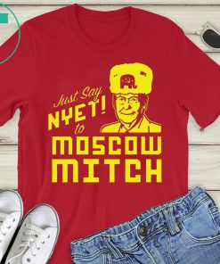 Kentucky Democrats Shirt Just Say Nyet to Moscow Mitch Shirt