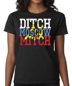 #MoscowMitch Shirt Ditch Moscow Mitch Russian Anti Trump Vote 2020 Shirt
