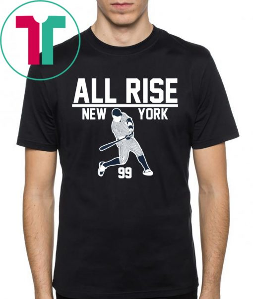 New York Yankees All Rise for Judge Shirt