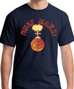 Nuke Mars Elon Musk T-Shirt