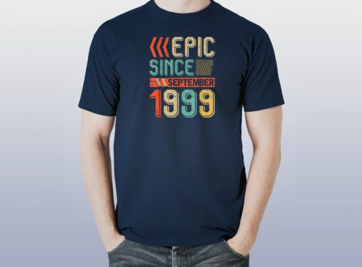 Retro Epic Since September 1999 T Shirt 20th Birthday Gift T-Shirt