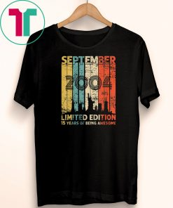 Vintage September 2004 Shirt 15 Year Old 2004 Birthday Gift T-Shirt