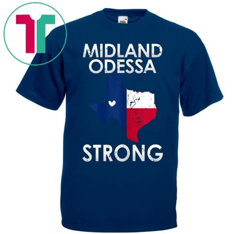 Buy Midland Odessa Strong T-Shirt