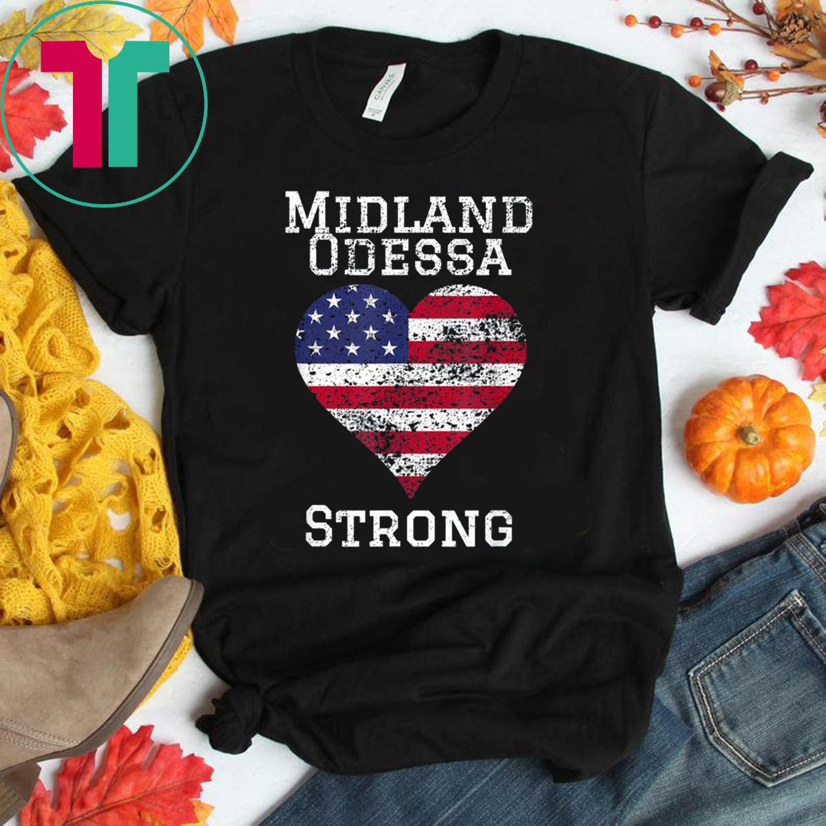 Midland Odessa Texas Strong T-Shirt