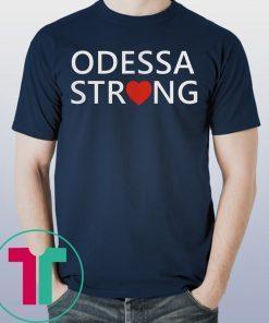 Odessa Strong T-Shirt
