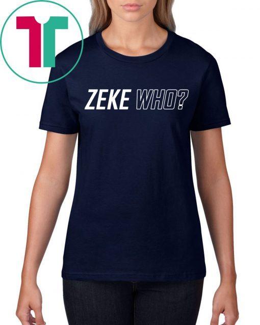 Original Zeke Who Ezekiel Elliott Tee Shirt