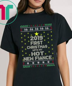 2020 First Christmas With My Hot New Fiance T-Shirts