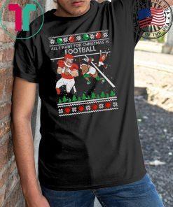 All I Want For Christmas Is Football Ugly Christmas T-Shirt
