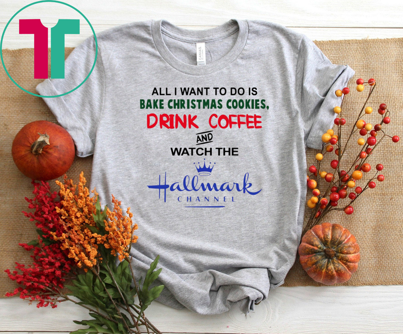 Christmas Cookies Hallmark.All I Want To Do Is Bake Christmas Cookies Drink Beer And Watch The Hallmark Channel T Shirt Reviewshirts Office