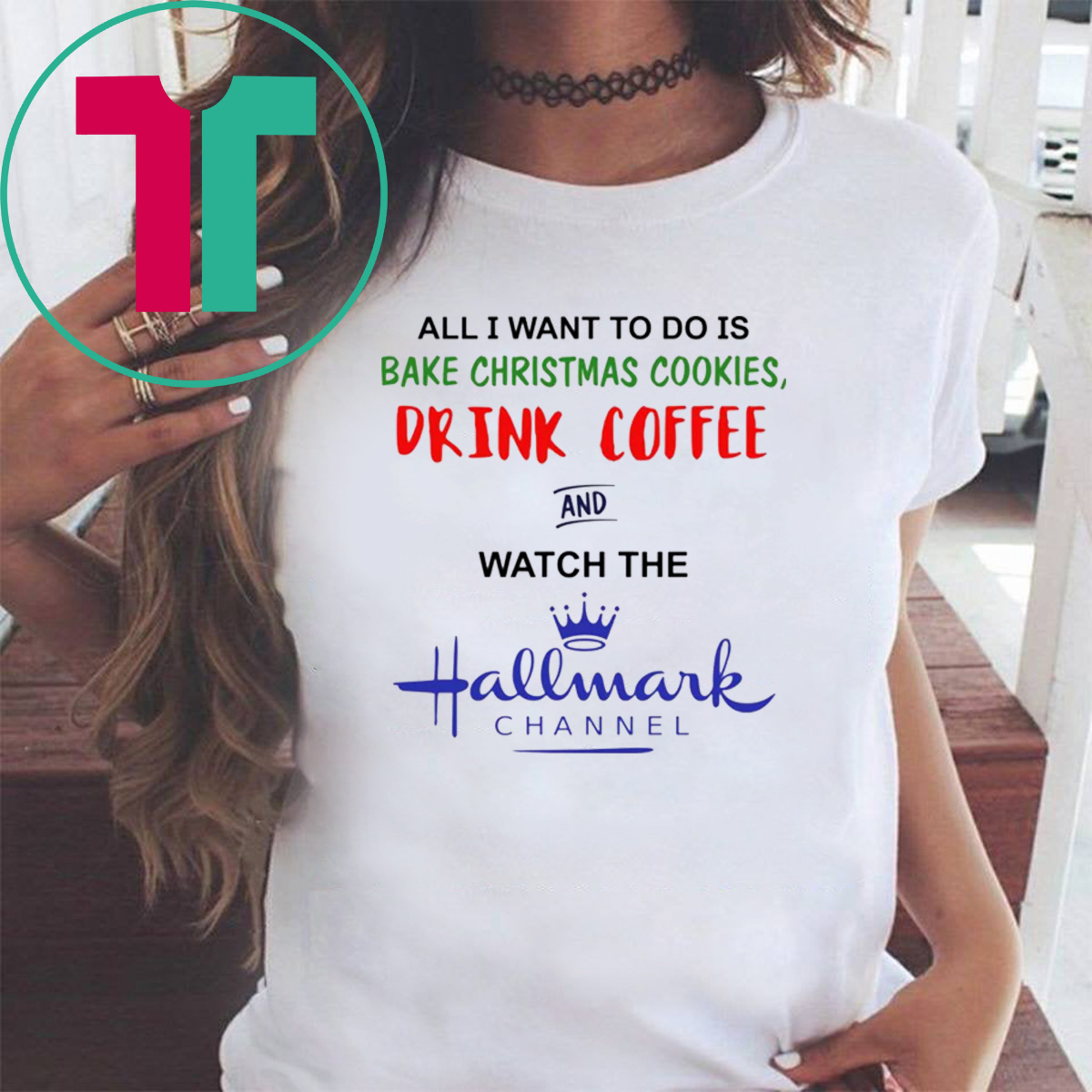 Christmas Cookies Hallmark.All I Want To Do Is Bake Christmas Cookies Drink Beer And Watch The Hallmark Shirt