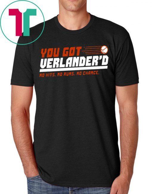 YOU GOT VERLANDERED T-SHIRT NO HITS - NO RUNS - NO CHANCE