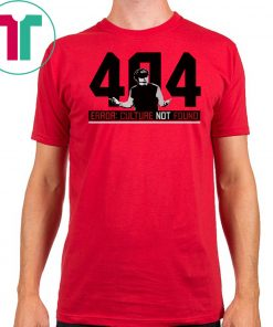 404 Culture Not Found Shirt