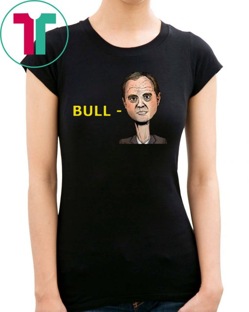 """Bull-Schiff"" Shirt Trump"