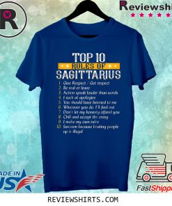 Top Ten Rules Of Sagittarius Birthday Shirt