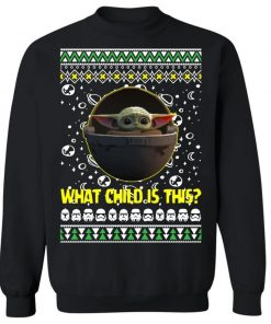 What child is this - Baby yoda Ugly Christmas Sweater