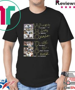 Whodat Willie Roaf Archie Manning Rickey Jackson Drew Brees Marques Colston Morten Andersen Signatures shirt