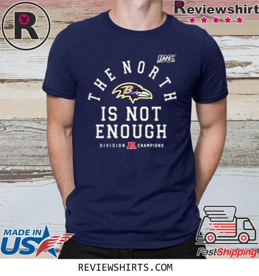 Baltimore Ravens The North Is Not Enough Tee Shirt