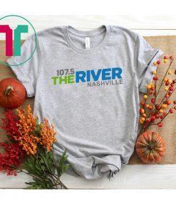 107 5 The River Nashville Shirt