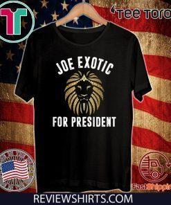 Joe Exotic For President US T-Shirt