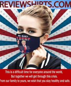 Re - Elect Trump Flag US 2020 I Will Vote Doe Him Again Cloth Face Mask