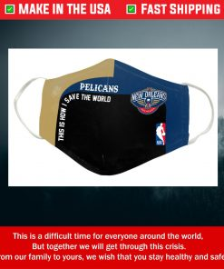 This Is How I Save The World New Orleans Pelicans Cotton Face Mask