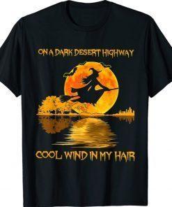 Witch Riding Brooms On A Dark Desert Highways Halloween Shirt