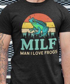 Vintage MILF Man I Love Frogs Shirt