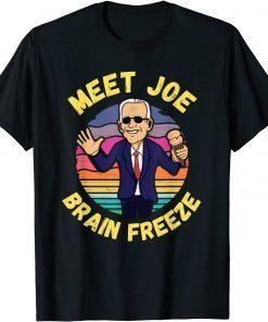 2021 Anti Biden Ice Cream - Meet Joe Brain Freeze Classic T-Shirt