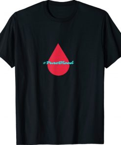 #Pureblood Pure Blood Movement Shirt